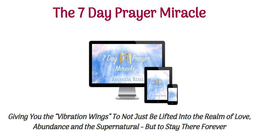 7 Day Prayer Miracle Review- Enjoy The Wonderful Miracles In