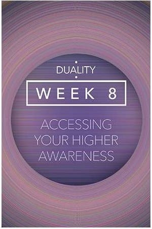 Duality-Accessing Your Higher Awareness